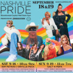 Nashville Pride Festival Presented by Bridgestone and Nissan Announces 2021 Entertainment Lineup; Tickets on Sale Friday