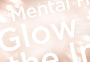 mental-glow