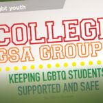 College GSA Groups: Keeping LGBTQ Students Supported and Safe